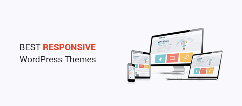 Best Responsive WordPress Themes to Create a Mobile-Ready Site