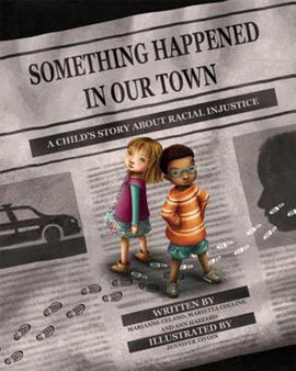 004-media-for-the-moment-something-happened-in-our-town-childrens-book